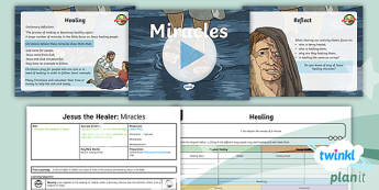 RE: Jesus the Healer: Miracles Year 5 Lesson Pack 1