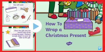How to Wrap a Christmas Present PowerPoint - Christmas, Nativity, Jesus, xmas, Xmas, Father Christmas, Santa, St Nic, Saint Nicholas, traditions,