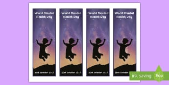 World Mental Health Day 2017 Editable Bookmarks - Mental Health Awareness, mental health, world mental health day, bookmark, support