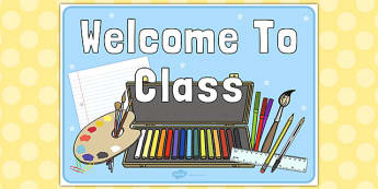 Welcome to Class Poster - welcome, class, poster, display, sign