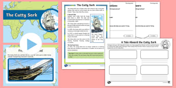 The Cutty Sark KS1 Activity Pack - ship, London, shipping, transport, Thames, PowerPoint, reading comprehension, history, boat, greenwi