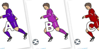 A-Z Alphabet on Football Players - A-Z, A4, display, Alphabet frieze, Display letters, Letter posters, A-Z letters, Alphabet flashcards