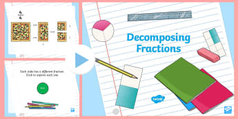 Decomposing Fractions Interactive PowerPoint - Decomposing fractions, composing fractions, adding fractions, subtracting fractions, wholes, problem