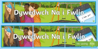 Wythnos Gwrth Fwlio 'Dywedwch Na i Fwlio' Baner Arddangosfa - wythnos gwrth fwlio, anti bullying week, bwlio, bullying, baner, banner, arddangosfa, display,Welsh