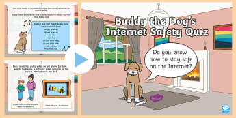 Buddy the Dog's Internet Safety Quiz PowerPoint - EYFS Internet Safety, safer internet day, smartie the penguin, SID, eSafety, esafety