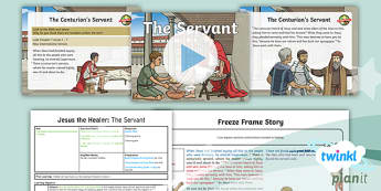 RE: Jesus the Healer: The Servant Year 5 Lesson Pack 4