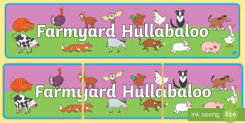 Display Banner to Support Teaching on Farmyard Hullabaloo - farm, banner, farm display