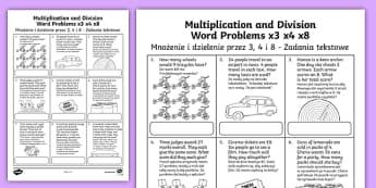 Multiplication and Division Word Problems x3 x4 x8 Activity Sheet English/Polish - KS2 Maths, word problems, multiplication tables, times tables, 3x, 4x, 8x, division,Polish-translati