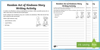 KS1 Random Acts of Kindness Story Writing Differentiated Activity Sheets - narrative, fiction, being kind, world kindness day, twinkl kindness week, worksheets