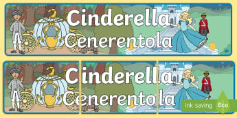 Cinderella Display Banner English/Italian - Cinderella Display Banner -  Cinderella, display banner, A4, display, Traditional tales, tale, fairy