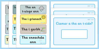 Scottish Gaelic Weather Display - Scottish Gaelic Weather Display, weather, display, gaelic, Gaelic, Scottish, Scotland, Gaels, Celtic, language, old, season, weather, rain, sunshin, sun, cloudy, rainy, how is the weather, how's the weather, today