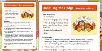 Don't Hog the Hedge! Hibernation Craft Instructions - Twinkl Originals, Fiction, Autumn, Hibernate, Woodland, Animals, EYFS, KS1, creative, Animals
