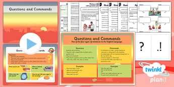 PlanIt Y2 SPaG Lesson Pack: Identifying and Writing Questions and Commands - sentences, exclamation marks, question marks, command, bossy verbs, questions