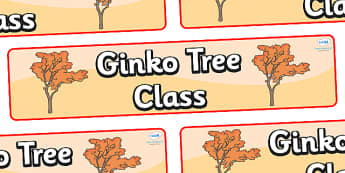 Ginko Tree Themed Classroom Display Banner - Themed banner, banner, display banner, Classroom labels, Area labels, Poster, Display, Areas