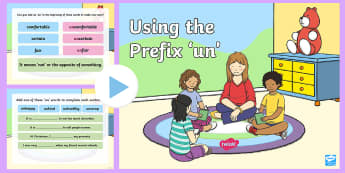 Using the Prefix un Teaching PowerPoint - prefix, un, sounds, blends, spelling, year 3 , year 2, prefixes, grammar, spelling rules,Australia