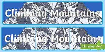 Climbing Mountains Display Banner - Mountains Display Banner - mountains, mountains of the world, mountain, world, display, banner, sign