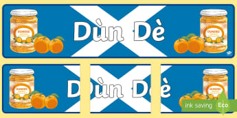 CfE Dùn Dè (Dundee) Gaelic Display Banner - CfE Gaelic DisplayCfE Dùn Dè (Dundee) GaelicDundeeEast CoastDisplay BannerPlacesCitiesScottish Cit