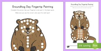 Groundhog Day Fingertip Painting Art Activity Sheet - Groundhog Day, Groundhog Day art