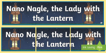 Nano Nagle Display Banner - Nano Nagle, History, Display, Banner, Title, Irish, lantern, lady