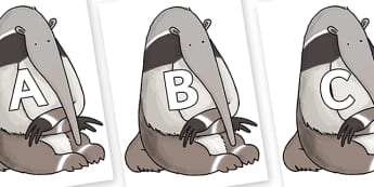A-Z Alphabet on Anteater to Support Teaching on The Great Pet Sale - A-Z, A4, display, Alphabet frieze, Display letters, Letter posters, A-Z letters, Alphabet flashcards
