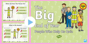 KS1 The Big End of the School Year People Who Help Us Quiz PowerPoint Game