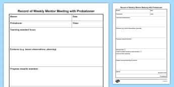 Weekly Probationer Mentor Meeting Record - NQT, mentoring, support, evidence, standards, progress, induction, report,Scottish