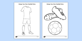 Design a Football Strip - Football, Football Strip, World Cup, Soccer, fine motor skills, colouring, designing, activity, foundation stage, euro 2016