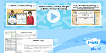 PlanIt Maths Y6 Addition, Subtraction, Multiplication and Division Lesson Pack Common Factors, Multiples and Prime Numbers (4) - Addition, Subtraction, Multiplication and Division, reasoning, maths mastery, common factors, common