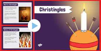 KS2 Christingles PowerPoint - christingle, powerpoint, christmas, orange, candles