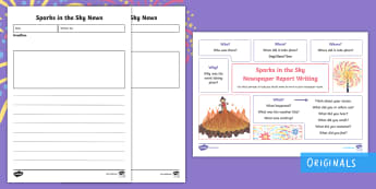 Sparks in the Sky Newspaper Report Writing Template Resource Pack - Twinkl originals, fiction, newpaper writing frames, bonfire night, KS1, fireworks, newspaper report