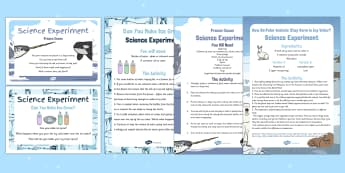 EYFS Polar Regions Science Experiments Resource Pack - The Arctic, cold lands, Polar Regions, north pole, south pole, explorers, freezing, frozen, ice, arctic animals,