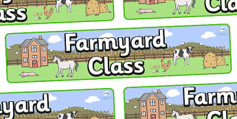 Farmyard Themed Classroom Display Banner - Themed banner, banner, display banner, Classroom labels, Area labels, Poster, Display, Areas