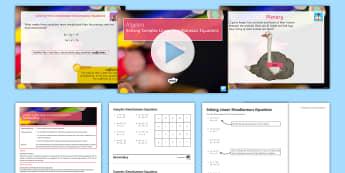 Solving Complex Linear Simultaneous Equations Lesson Pack - GCSE, KS4, Solve, coefficient, Elimination, algebra,
