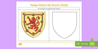 Design a Shield for Robert the Bruce Drawing Activity - CfE Battle of Bannockburn, Robert the Bruce, Scots, 1314, war of independence, Scottish king, Stirli