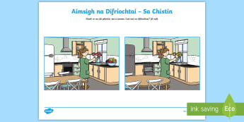 Spot the Differences in the Kitchen Activity Sheet Gaeilge - Sa Bhaile, Spot the differences, Sa Chistin,Irish, worksheet