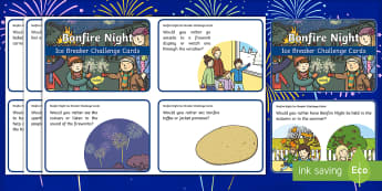 KS1 Bonfire Night Ice Breaker Cards - would you rather, guy fawkes, bonfire traditions, history, PSHCE