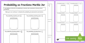 Probability as Fractions Marble Jar Activity Sheet - ACMSP116, Chance, Chance Outcomes, Likelihood, Possible Outcomes, Year 5 Maths, Statistics And Proba