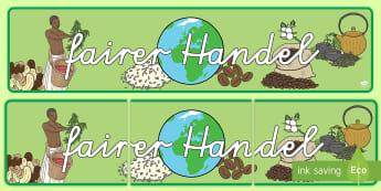 Fairer Handel Banner für die Klassenraumgestaltung - Fairer Handel, gerechter Handel, Fairtrade, Tag des fairen Handels, Klassenraumgestaltung,German