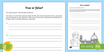 Leonardo da Vinci True or False? Activity Sheet - Renacimiento, Renaissance, inventor, inventions, científico, scientist, quinto curso primaria, 5º