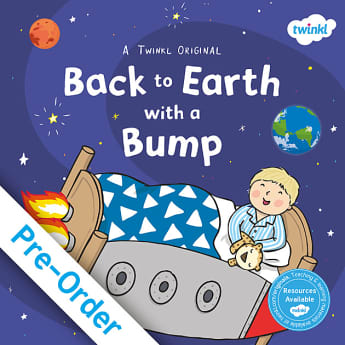 Twinkl, Twinkl Books, Back to Earth with a Bump, Twinkl Fiction, Fiction, Twinkl Originals, Teaching Resources