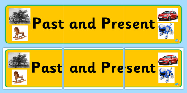 Past and Present - display lettering - History Toys: Past and Present Primary Resources -  Primary Resou