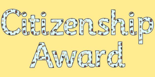 citizenship award - display lettering - KS2 Display, PSHE, Citizenship and Global Issues, KS2 PSHE