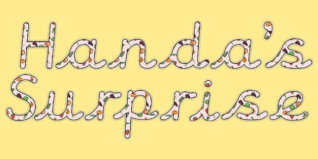 Handa's surprise display lettering - Handa's Surprise Primary Resources, storybook, Eileen Browne,Fruit