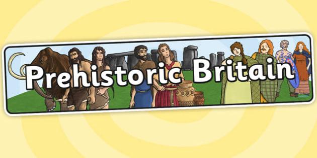 Prehistoric Britain Display Banner - prehistoric, dinosaurs