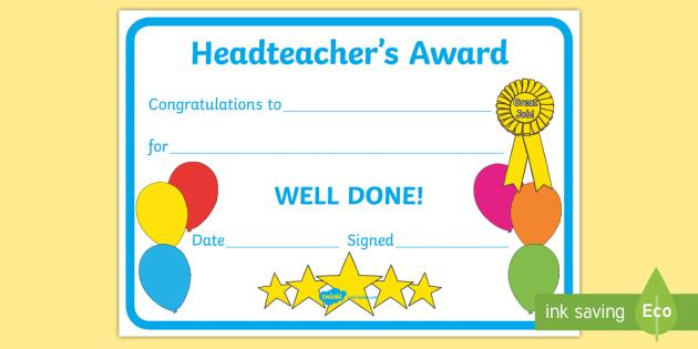 Head Teacher's Award Certificates - head teacher's award certificates, certificates, award, well done, reward, medal, rewards, school, general, certificate, achievement