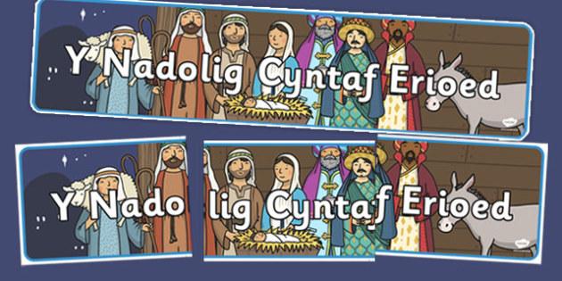 Y Nadolig Cyntaf Erioed Display Banner - welsh, the first ever christmas, display banner, display, banner, y nadolig