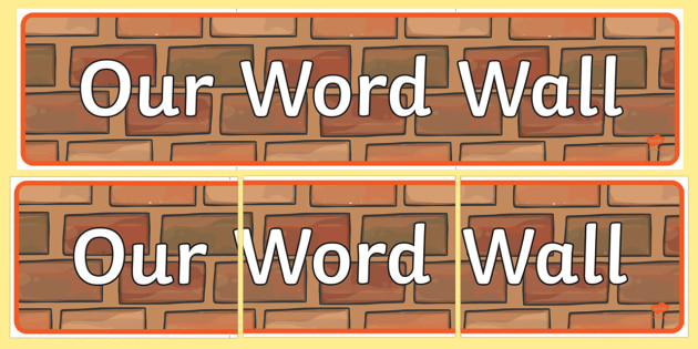 Our Word Wall Display Banner - Word Wall, words, keywords, banner, poster, wow words, VCOP, adjectives, nouns, display words