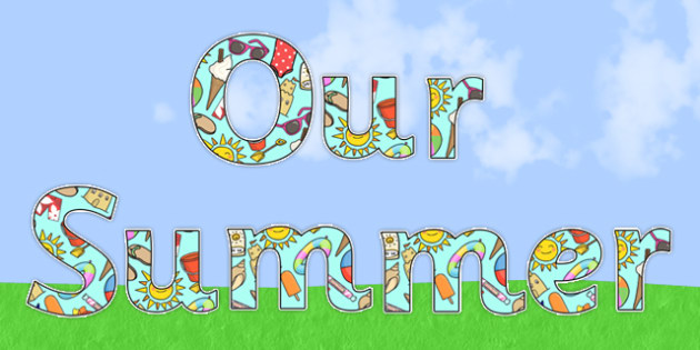 Our Summer Display Lettering - Our Summer, Display Lettering, Our Summer, Display Lettering