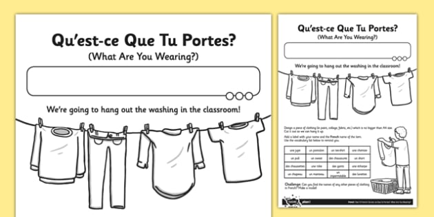French Questce Que Tu Portes Activity Sheet french what – Qu Worksheets