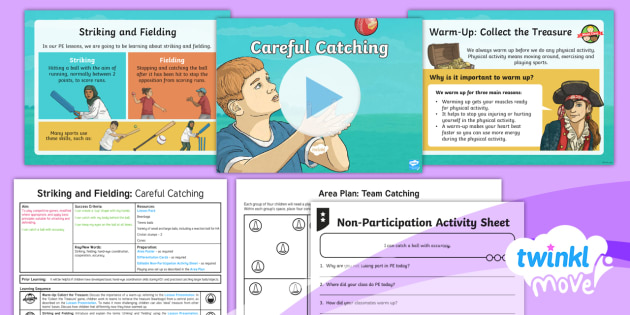 Twinkl Move - Year 3 Striking and Fielding Lesson 1 - Careful Catching Lesson Pack - Striking and Fielding, PE, Physical Education, exercise, sports, Year 3, planning, plans, powerpoint